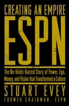 ESPN Creating an Empire ebook by Stuart Evey