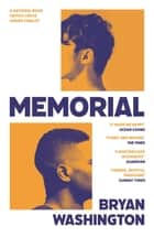 Memorial ebook by Bryan Washington