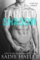 Tainted Shadow ebook by