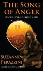 The Song of Anger - Book 2 ebook by Suzanne Perazzini