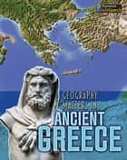 Geography Matters in Ancient Greece ebook by Melanie Waldron