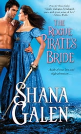 The Rogue Pirate's Bride ebook by Shana Galen