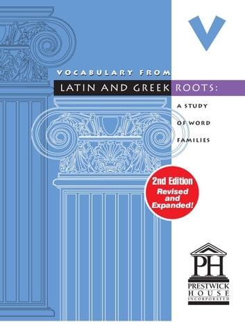 Vocabulary From Latin And Greek Roots - Book V ebook by Elizabeth Osborne