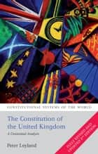 The Constitution of the United Kingdom ebook by Peter Leyland