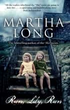 Run, Lily, Run ebook by Martha Long