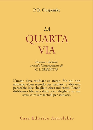 La quarta via ebook by Petr D. Ouspensky