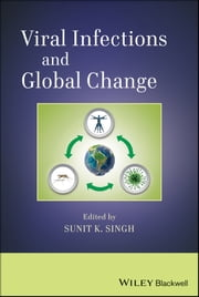 Viral Infections and Global Change ebook by Sunit K. Singh
