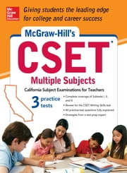 McGraw-Hill's CSET Multiple Subjects - Strategies + 3 Practice Tests ebook by Cynthia Johnson