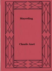 Mayerling ebook by Claude Anet