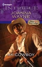 AK-Cowboy ebook by Joanna Wayne