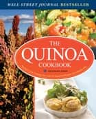The Quinoa Cookbook: Nutrition Facts, Cooking Tips, and 116 Superfood Recipes for a Healthy Diet ebook by Rockridge Press