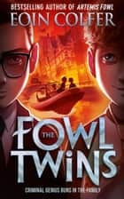 The Fowl Twins ebook by