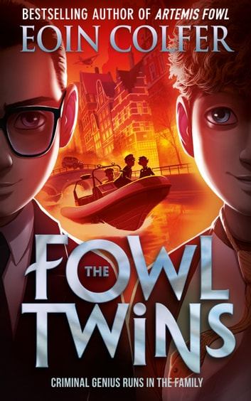 The Fowl Twins ebook by Eoin Colfer