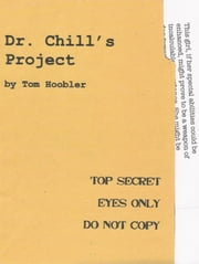 Dr. Chill's Project ebook by Tom Hoobler