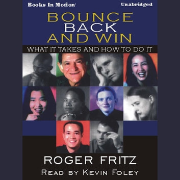 Bounce Back And Win audiobook by Roger Fritz