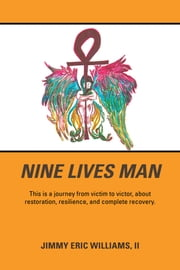 Nine Lives Man ebook by Jimmy Eric Williams, II