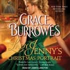Lady Jenny's Christmas Portrait audiobook by Grace Burrowes