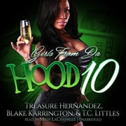 Girls from da Hood 10 audiobook by Treasure Hernandez, Blake Karrington, T. C. Littles,...