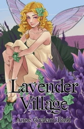 Lavender Village ebook by Anne Graham-Biehl