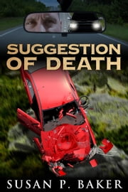 Suggestion of Death ebook by Susan P. Baker