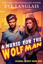 A Nurse for the Wolfman ekitaplar by Eve Langlais