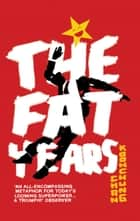 The Fat Years ebook by Chan Koonchung, Michael Duke