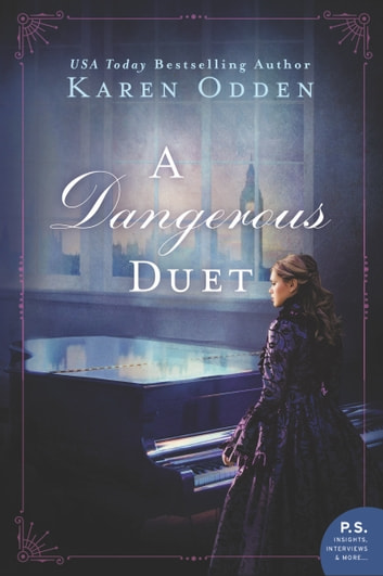 A Dangerous Duet - A Novel ebook by Karen Odden