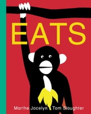 Eats ebook by Marthe Jocelyn,Tom Slaughter