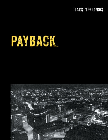 Payback - Er blod tykkere end vand? ebook by Lars Thelonius
