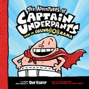 Captain Underpants #1: The Adventures of Captain Underpants Audiolibro by Dav Pilkey