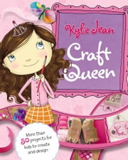 Kylie Jean Craft Queen ebook by Marne Kate Ventura, Tuesday Mourning