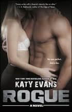 Rogue ebook by Katy Evans