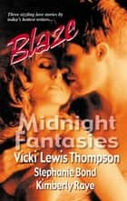 Midnight Fantasies ebook by Vicki Lewis Thompson,Stephanie Bond,Kimberly Raye