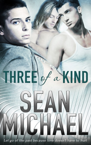 Three of a Kind ebook by Sean Michael