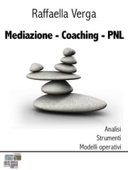 Mediazione Coaching PNL ebook by Kobo.Web.Store.Products.Fields.ContributorFieldViewModel