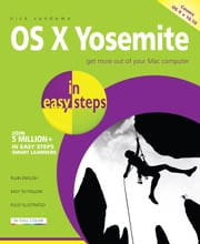 OS X Yosemite in easy steps ebook by Nick Vandome