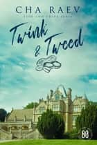 Twink & Tweed - Fish & Chips Serie ebook by Cha Raev