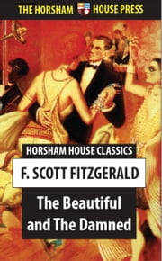 The Beautiful and the Damned ebook by F. Scott Fitzgerald