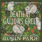 Death at Gallows Green audiobook by Robin Paige