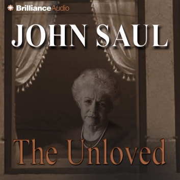 Unloved, The audiobook by John Saul