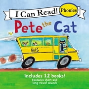 Pete the Cat 12-Book Phonics Fun! ebook by James Dean, James Dean, Kimberly Dean