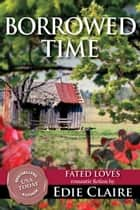 Borrowed Time ebook by Edie Claire