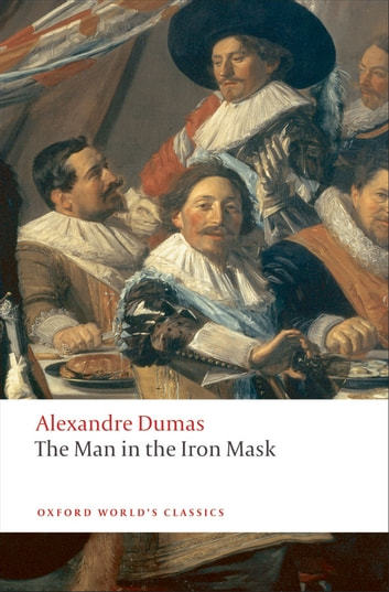 The Man in the Iron Mask ebook by Alexandre Dumas, (père)
