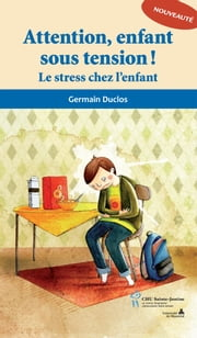 Attention enfant sous tension! ebook by Germain Duclos