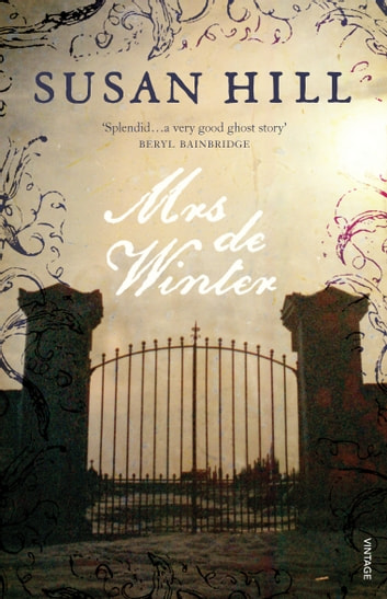 Mrs De Winter - Gothic Fiction ebook by Susan Hill