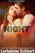 Last Night ebook by Lorhainne Eckhart