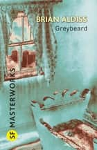 Greybeard ebook by Brian Aldiss