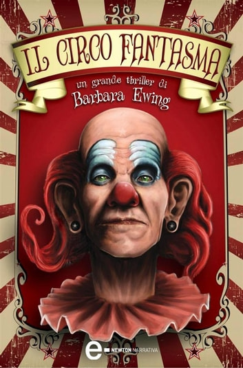 Il circo fantasma ebook by Barbara Ewing