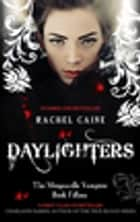 Daylighters: Morganville Vampires Book Fifteen - Morganville Vampires Book Fifteen ebook by Rachel Caine