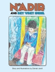 Nadir and Incy Wincy Spider ebook by Zainab Javid
